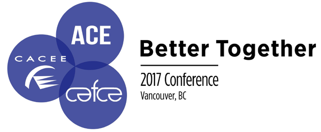 CAFCE / CACEE / ACE 2017 Conference – Call for Proposals