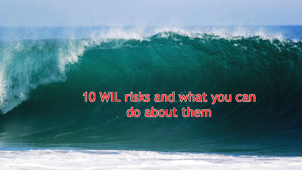 10 WIL risks and what you can do about them