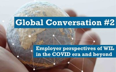 Global Conversations #2 Employer Perspectives of WIL in the COVID Era and Beyond