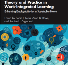 Advances in Research, Theory and Practice in Work-Integrated Learning: Enhancing Employability for a Sustainable Future